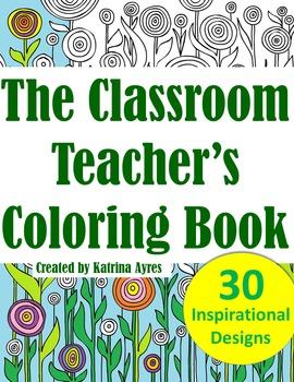 The Classroom Teacher's Coloring Book