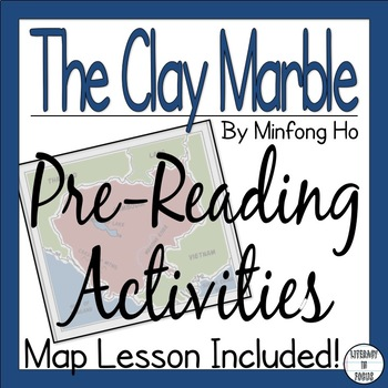 The Clay Marble Pre-Reading Activities: Map Lesson, Background, & Vocabulary!
