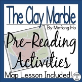 The Clay Marble Pre-Reading Activities   Map   Background Text   Vocabulary