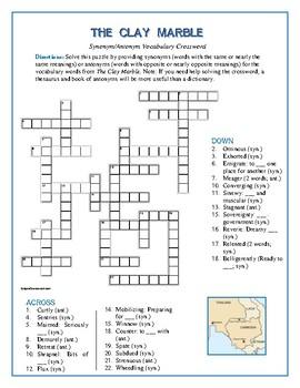 The Clay Marble: Synonym/Antonym Vocabulary Crossword--Unique!