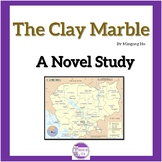 The Clay Marble by Minfong Ho A Novel Study