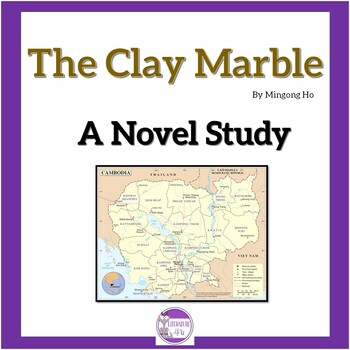 The Clay Marble By Minfong Ho A Novel Study By