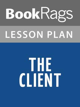 The Client Lesson Plans