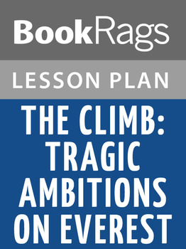 The Climb: Tragic Ambitions on Everest Lesson Plans