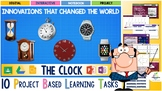 STEM AND HISTORY INNOVATORS PROJECT: THE CLOCK (Interactive Unit, PBL)