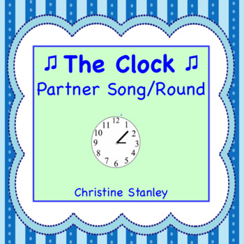 The Clock Partner Song/Round (Sheet Music)