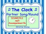 The Clock Partner Song/Round .mp3 Sing-a-long Accompaniment