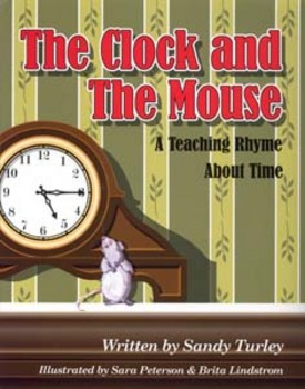 CCSS.MD: The Clock and the Mouse: A Teaching Rhyme About Time