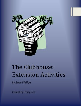 The Clubhouse Extension Activities
