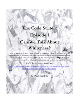 The Code Switch Podcast:  Can We Talk about Whiteness Listening Activity on Race