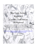 The Code Switch Podcast:  Can We Talk about Whiteness List