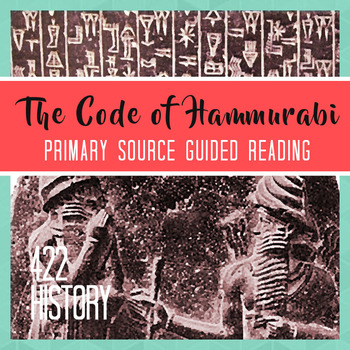 The Code of Hammurabi Primary Source Guided Reading