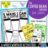 The Coffee Bean Book for Kids - Back to School Unit