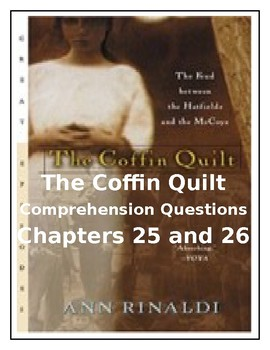 The Coffin Quilt Comprehension Questions Chapters 25-26 by Ann Rinaldi