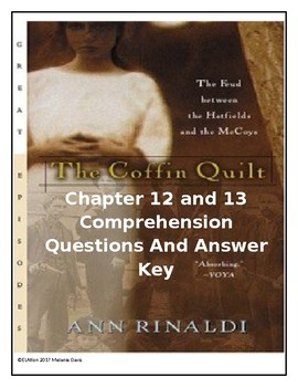 The Coffin Quilt by Ann Rinaldi CCSS Comprehension Questions for Chpt 12-13