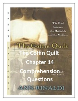 The Coffin Quilt by Ann Rinaldi Chapter 14 Comprehension Questions