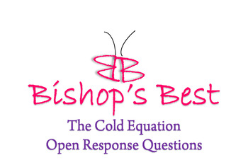 The Cold Equation Short Essay/Open Response questions