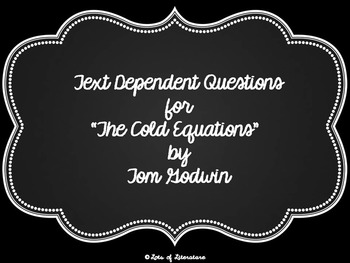 The Cold Equations Close Reading/Text-Dependent Questions