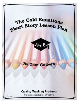 The Cold Equations by Tom Godwin Lesson Plan, Worksheet, Questions, Key, PPT