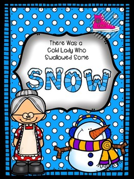 The Cold Lady Who Swallowed Some Snow Book Buddy