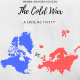 The Cold War: DBQ