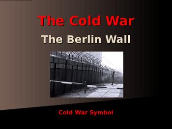 Cold War Era - The Berlin Wall