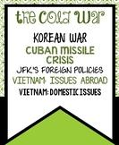 The Cold War: *Growing* Vietnam and Korea Unit