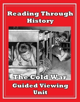 The Cold War Guided Viewing Unit