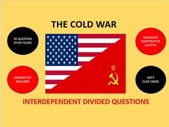 The Cold War: Interdependent Divided Questions Activity
