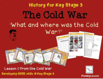 The Cold War: L0 What and where was the Cold War?