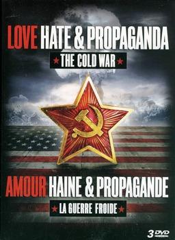 The Cold War: Love, Hate, and Propaganda Ep 1