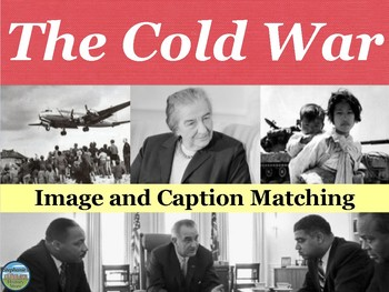 The Cold War Primary Source Image Activity