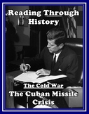 The Cold War Unit 9: the Cuban Missile Crisis