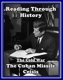 The Cold War Unit 10: the Cuban Missile Crisis