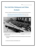The Cold War- Webquest and Video Analysis with Key