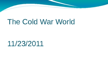 The Cold War World