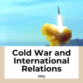 Cold War and International Relations DBQ