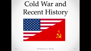 The Cold War and Recent History (Lesson Plan, PowerPoint, Activity, and Quiz)