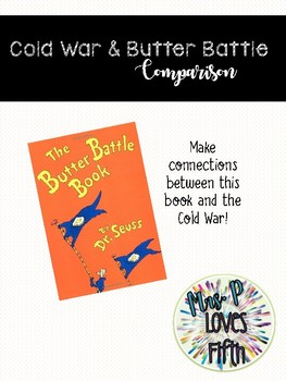 The Cold War and The Butter Battle Book Comparison