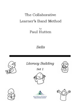 The Collaborative Learner Band Method Set 1: Bells