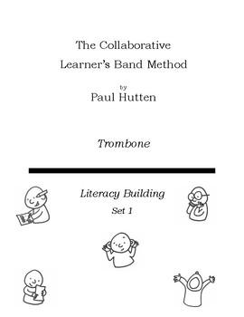 The Collaborative Learner Band Method Set 1: Trombone