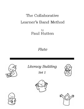 The Collaborative Learner's Band Method Set 1: Flute
