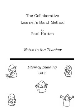 The Collaborative Learner's Band Method: Notes to the Teacher
