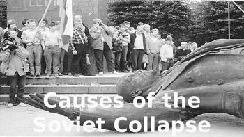 The Collapse of the Soviet Union and the End of the Cold War