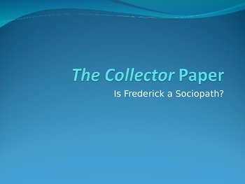The Collector- Powerpoint