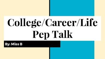The College Pep Talk