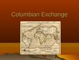 The Colombian Exchange - Presentation, Handout, Graphic Organizer