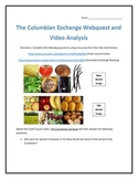 The Colombian Exchange- Webquest and Video Analysis with Key