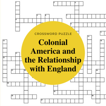 The Colonial Relationship Between England and North America Crossword Puzzle