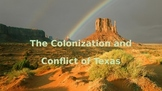 The Colonization and Conflict of Texas PT.1